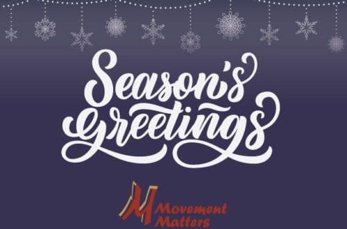Season's Greetings from Movement Matters, Brunswick, Maine